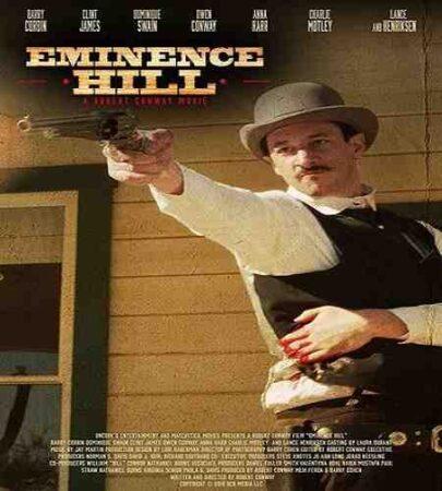 نقد وبررسی فیلم Eminence Hill 2019