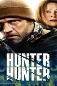 دانلود فیلم شکارچی شکارچی Hunter Hunter 2021