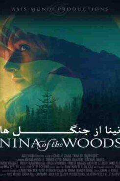 دانلود فیلم نینا از جنگل ها Nina of the woods 2020