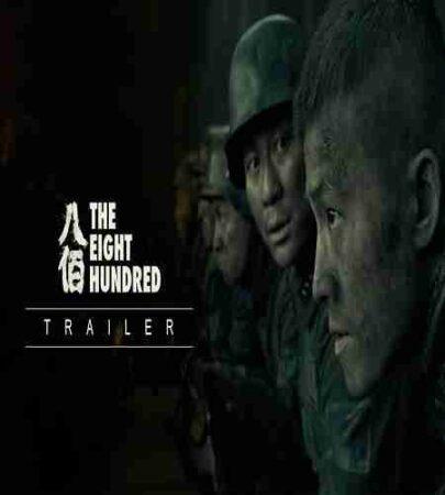 داستان فیلم The Eight Hundred 2020