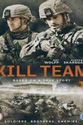 دانلود فیلم فیلم تیم کشتار The Kill Team 2019