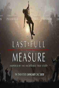 دانلود فیلم آخرین اندازه گیری کامل The last full measure 2019