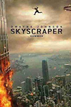 دانلود فیلم آسمان خراش Sky Scraper 2018