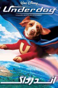 دانلود فیلم آندرداگ Underdog 2007